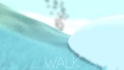 WALK JOURNEY